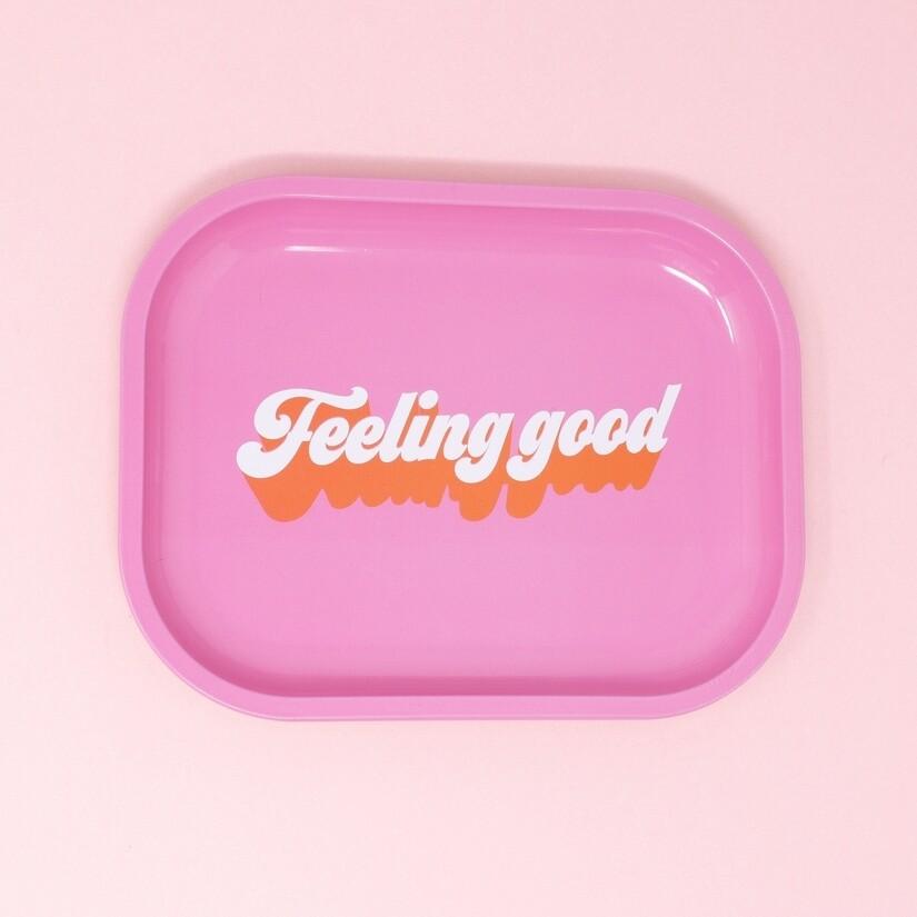Feeling Good Tray