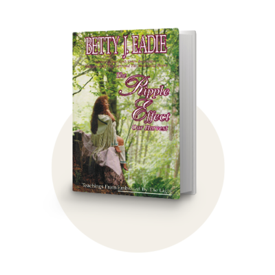 The Ripple Effect by Betty J. Eadie