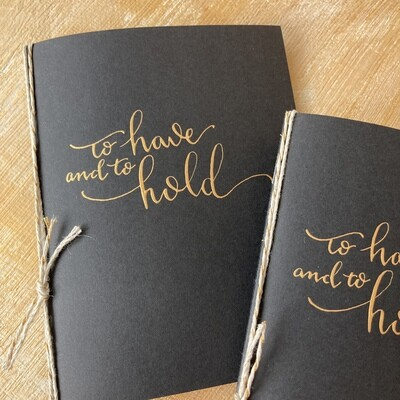 To Have & to Hold: Wedding Vow Booklets