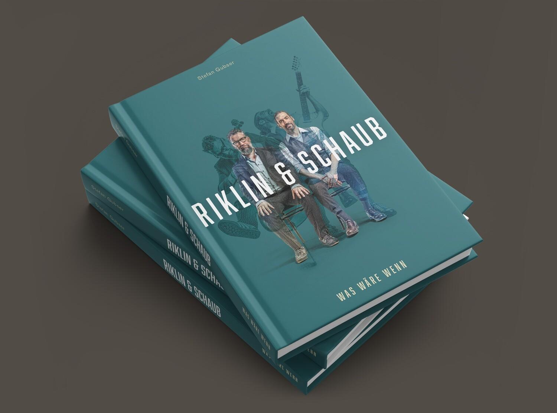 Buch: RIKLIN & SCHAUB Was Wäre Wenn (inkl. Versand & Musik-Download-Link)