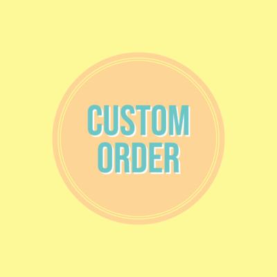 Special/Custom Order