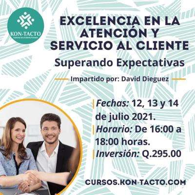 Excelencia en la Atención y Servicio al Cliente - Superando Expectativas