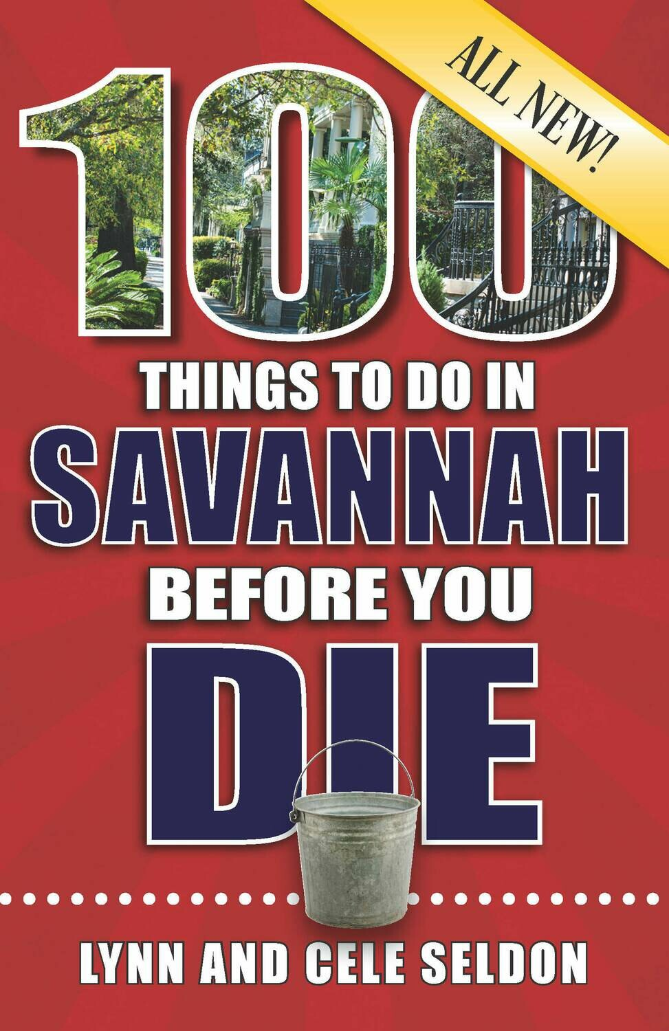 100 THINGS TO DO IN SAVANNAH BEFORE YOU DIE