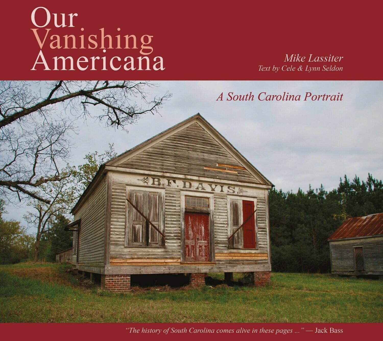 OUR VANISHING AMERICANA: A SOUTH CAROLINA PORTRAIT