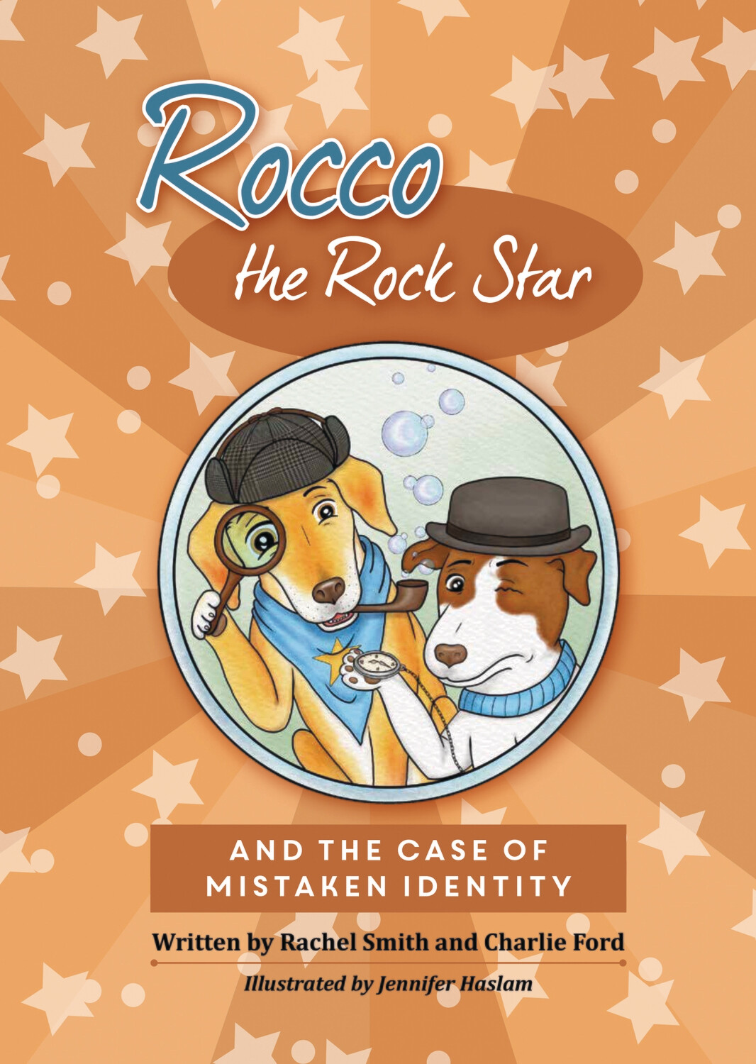 ROCCO THE ROCK STAR AND THE CASE OF MISTAKEN IDENTITY - CHILDREN'S BOOK