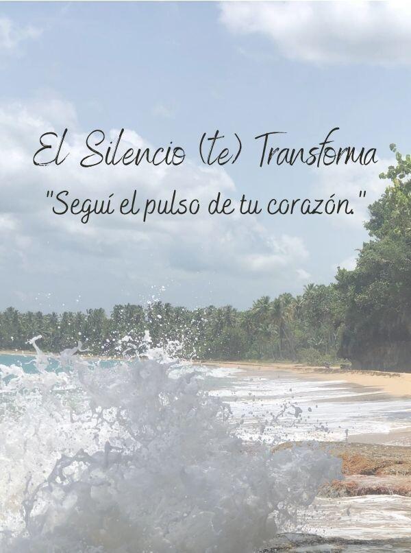 El Silencio (te) Transforma.