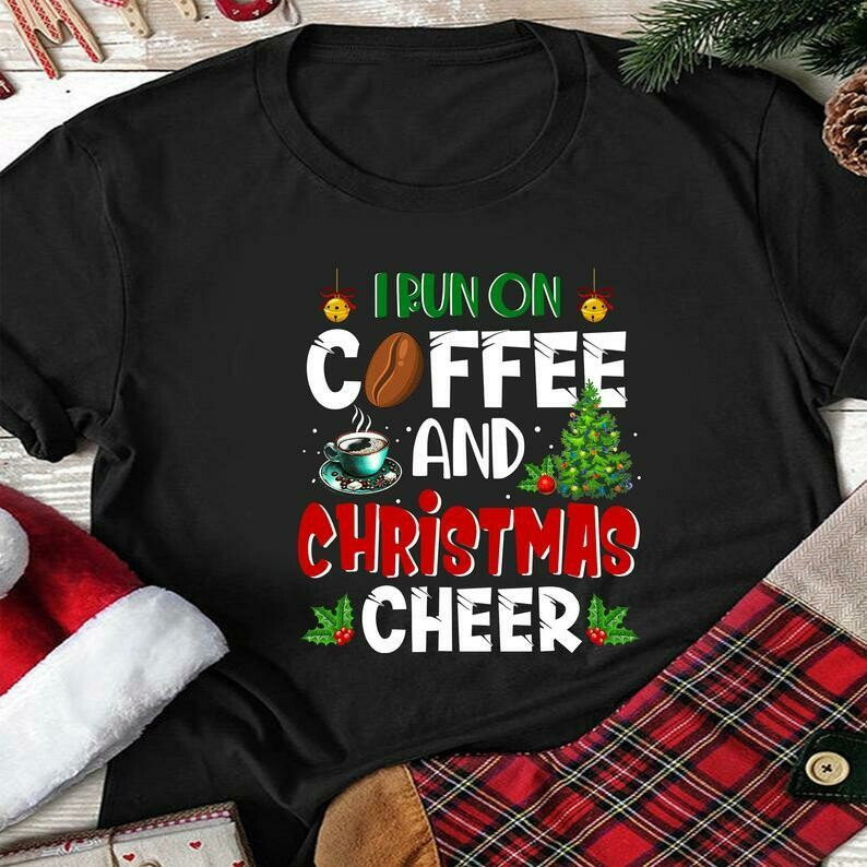 NANYUAYA Womens Funny Xmas I Run On Coffee and Christmas Cheer Letter Print T-Shirt
