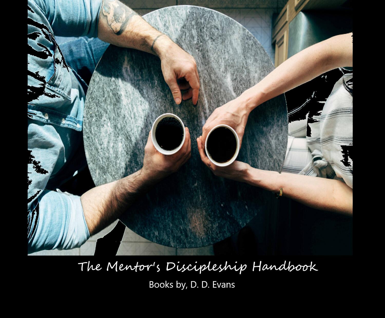 The Mentor's Discipleship Handbook (e-book)
