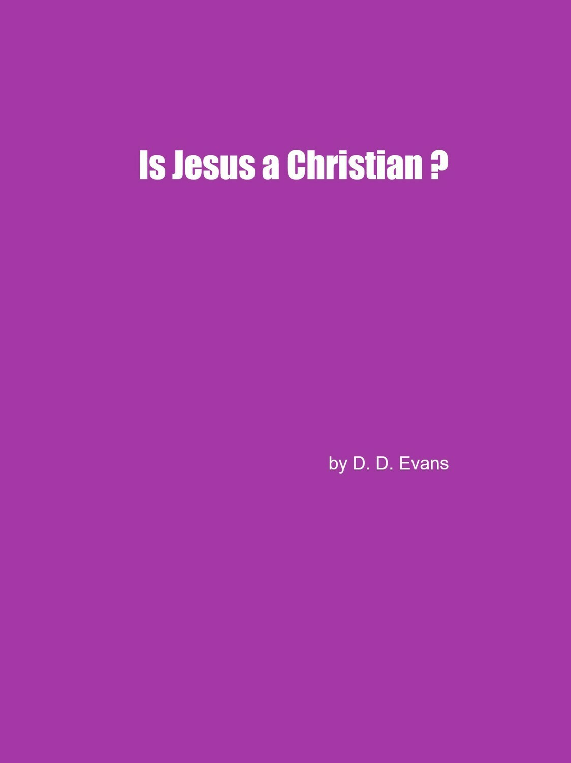 Is Jesus a Christian?