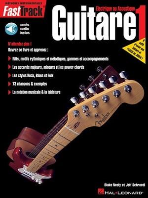 FAST TRACK 695434 METHODE DE GUITARE VOL 1 /CD
