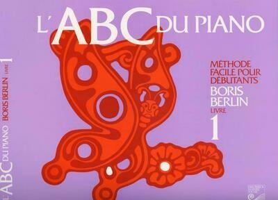 BERLIN 6PABCF1 METHODE ABC DU PIANO LIVRE 1 /FR