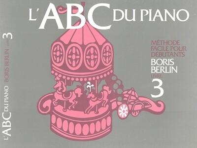 BERLIN 6PABCF3 METHODE ABC DU PIANO LIVRE 3 /FR