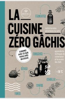 Cuisine Zéro Gâchis (La)