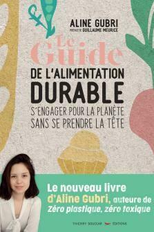 Guide De L'Alimentation Durable (Le)