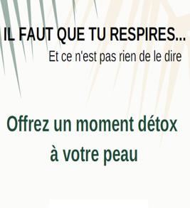 Kit Masque Détox - Il faut que tu Respires...