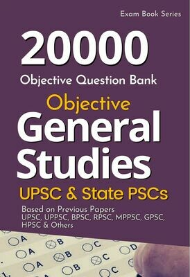 20000 MCQ - Objective General Studies GS - Subjectwise & Topicwise for UPSC IAS & State PSC Exams
