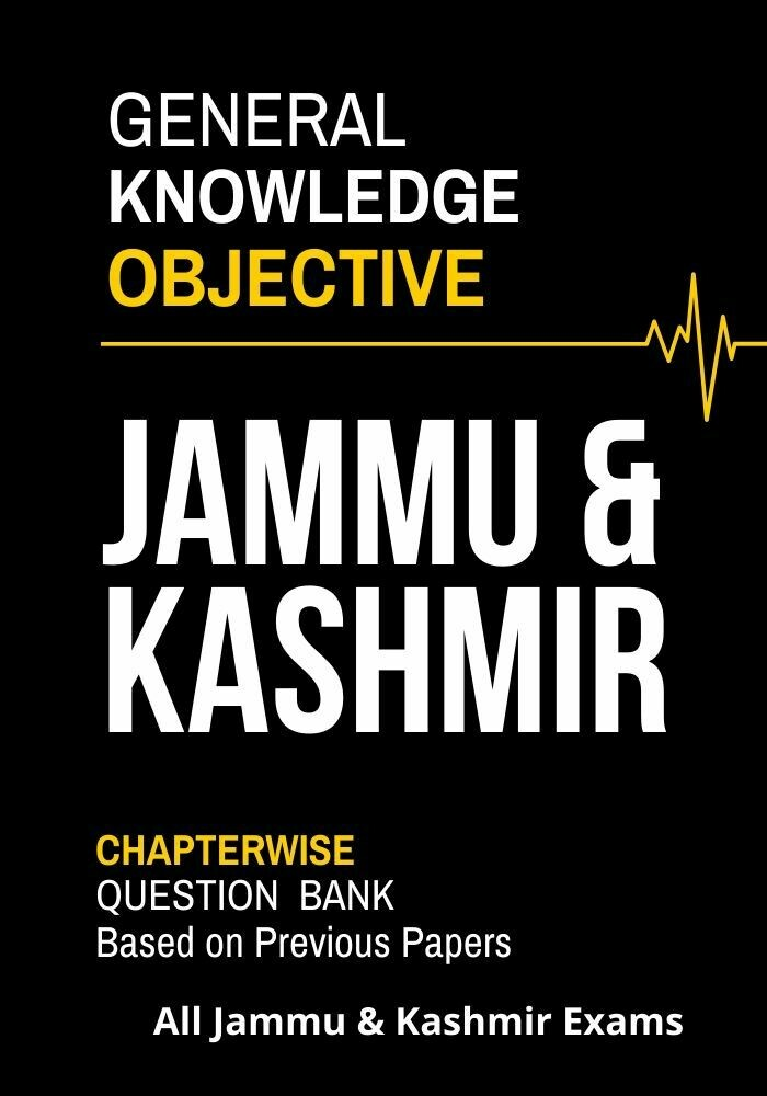 Jammu Kashmir Objective GK General Knowledge based on Previous Papers