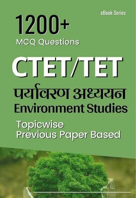 EVS Environment Studies Question Bank Based on Previous Papers for TET and CTET exams