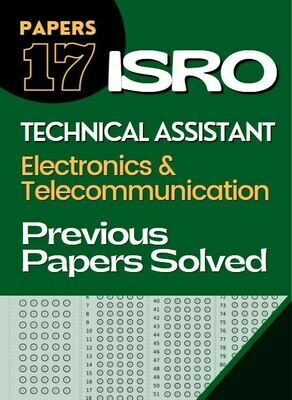 ISRO Previous Year Papers Technical Assistant Electronics and Telecommunication