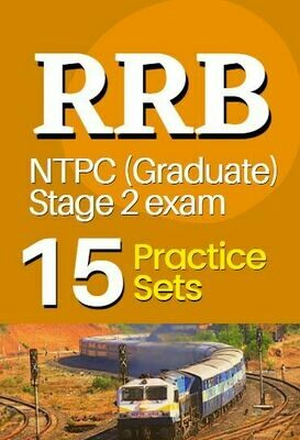 Practice Sets for RRB NTPC Graduate Stage 2 exam