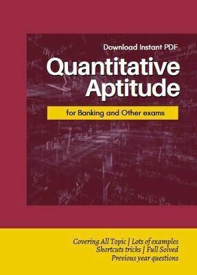Quantitative Aptitude for Banking and Other Competitive Exams
