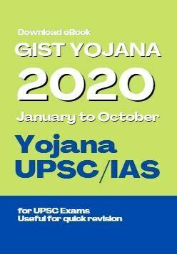 Gist of Yoajana 2020 January to October