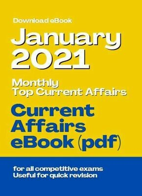 Monthly Current Affairs January 2021