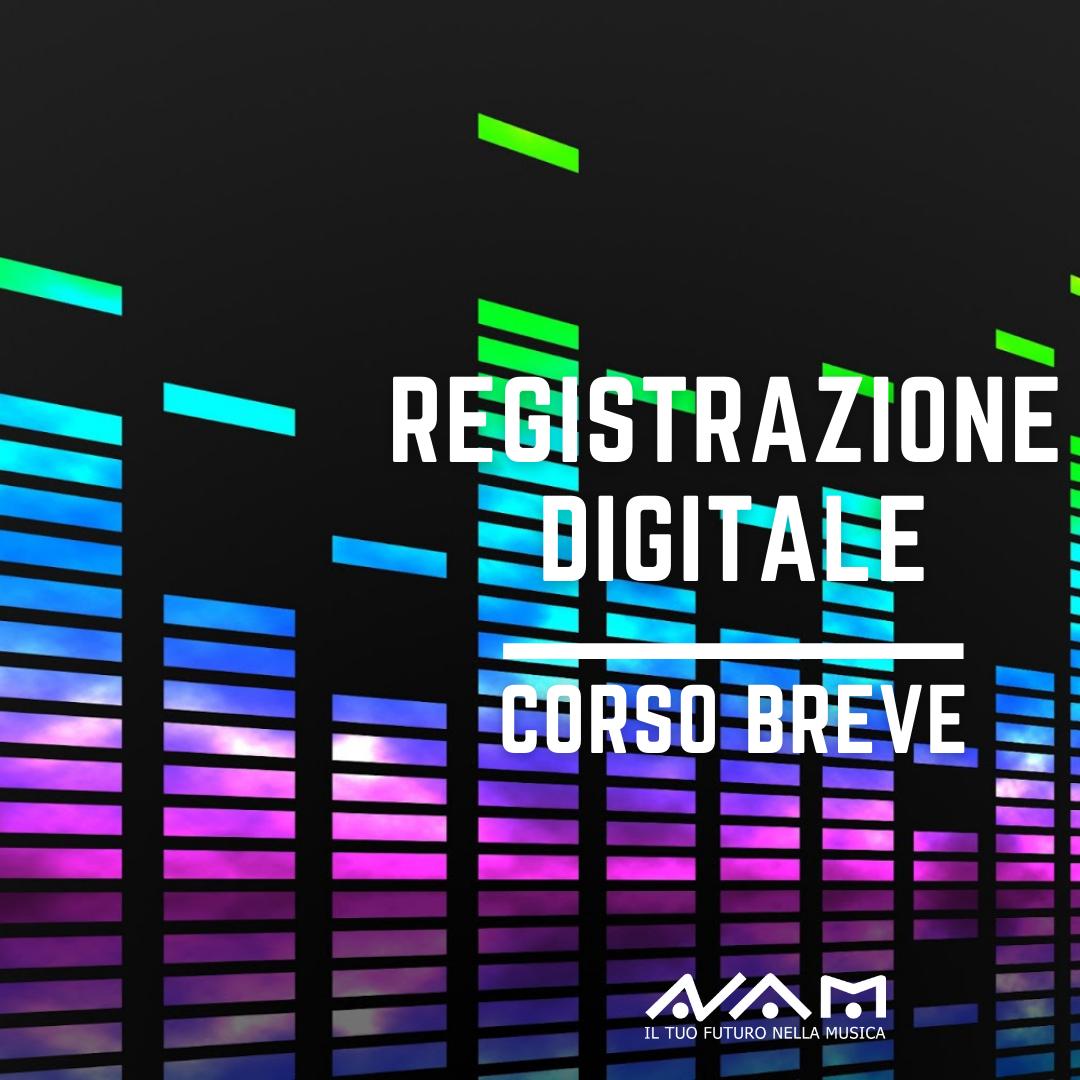 Corso Breve di Registrazione Digitale