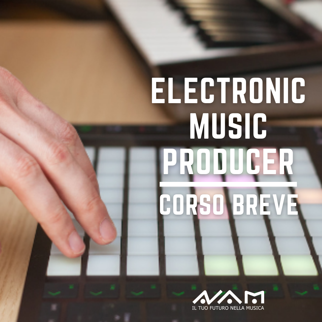 Corso Breve Electronic Music Producer