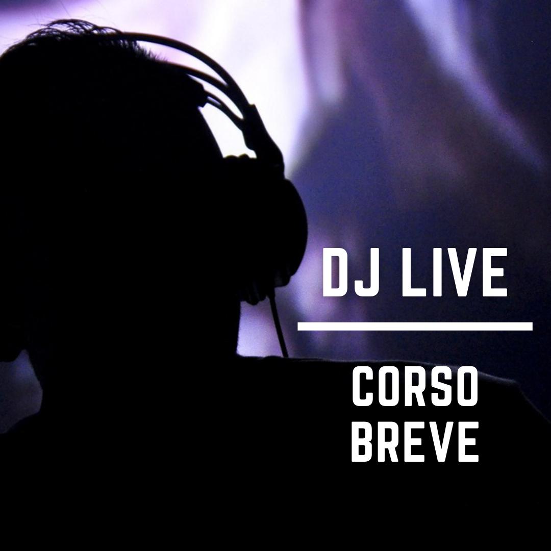 Corso Breve DJ Live