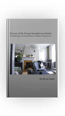 Pursuit of the Dream Scandinavian Studio - 60 themes with my small space living journey in Vancouver