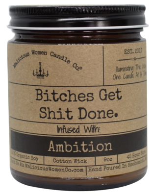 Bitches Get Shit Done Candle