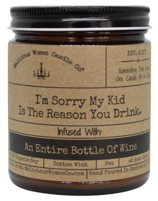I'm Sorry My Kid Is The Reason You Drink Candle