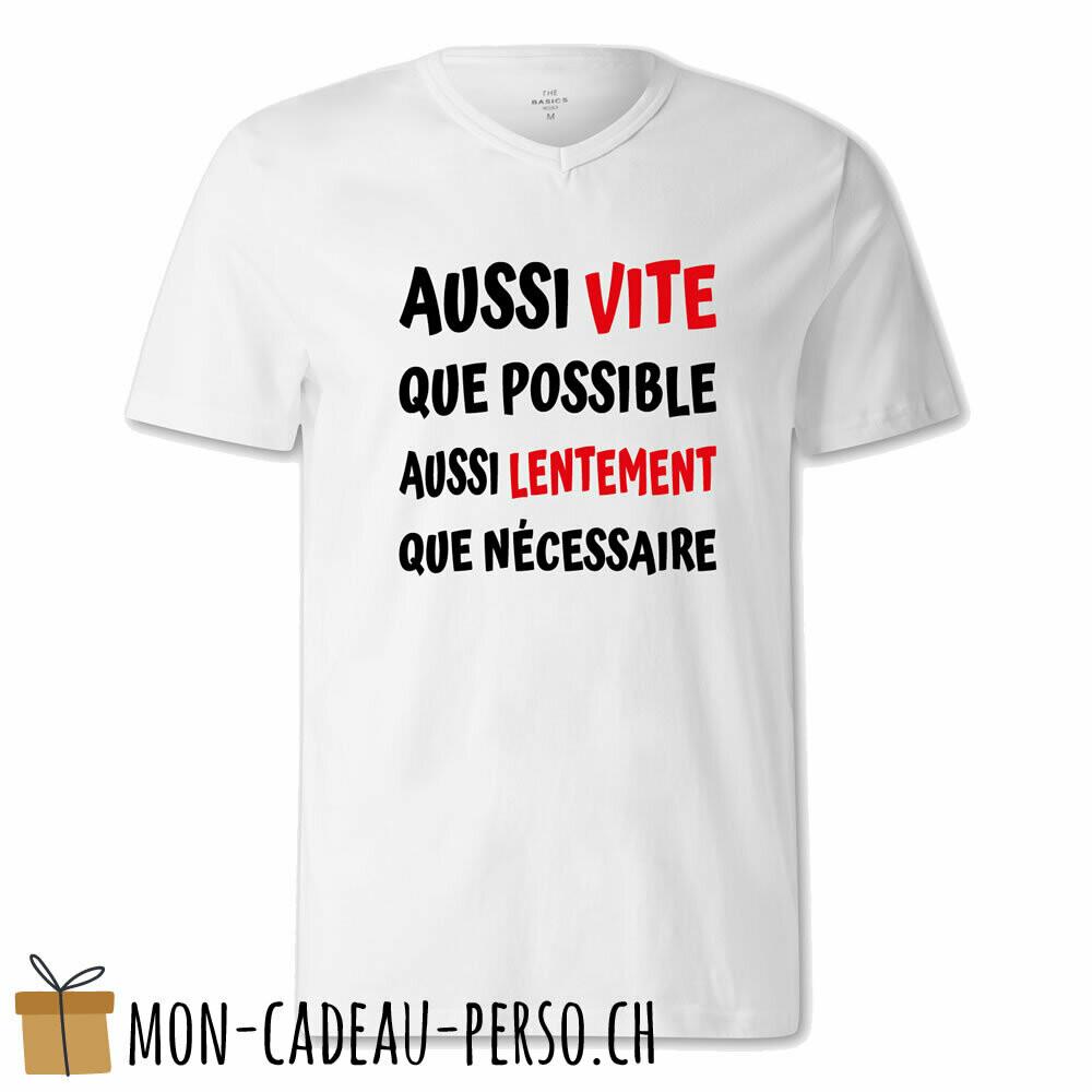 """T-shirt humoristique -  blanc - FEMME - """"aussi vite que possible…"""""""