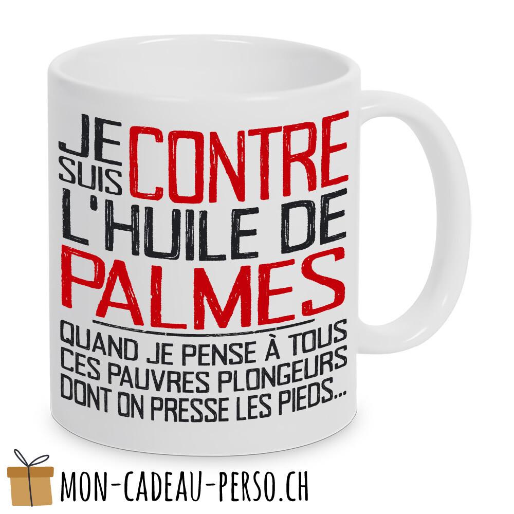 """MUG humoristique - Duraglas Blanc Brillant - """"je suis contre l'huile de palme…"""""""