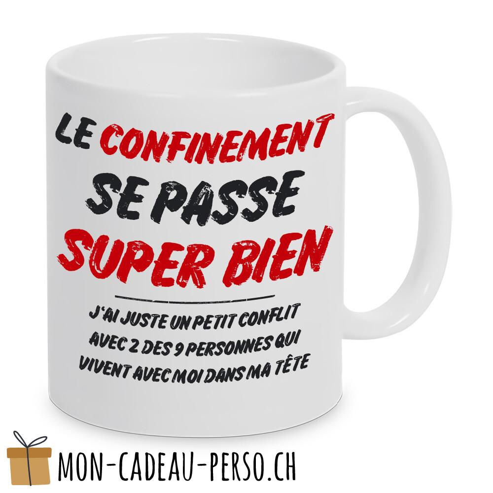 "MUG humoristique - Duraglas Blanc Brillant - ""Le confinement se passe super bien…"""