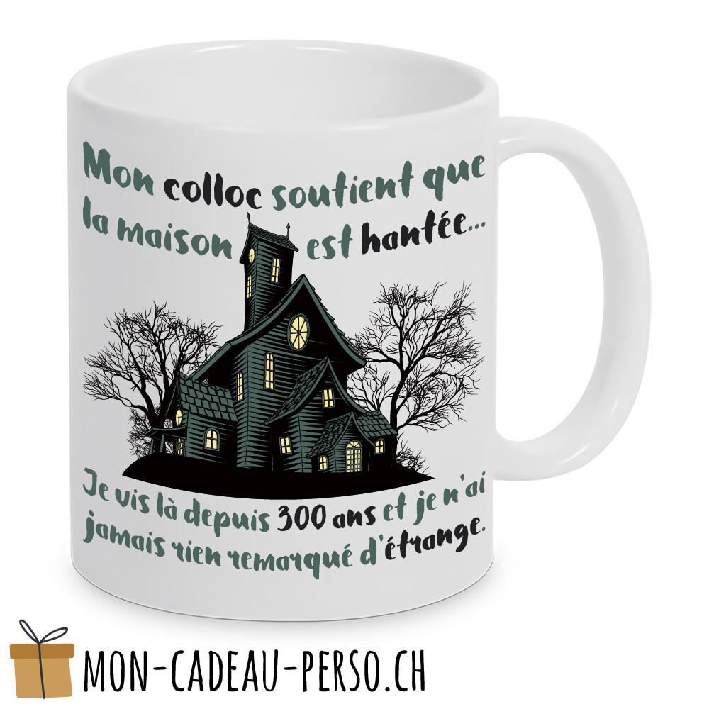 """MUG humoristique - Duraglas Blanc Brillant - """"mon colloc soutient que la maison est hantée..."""""""