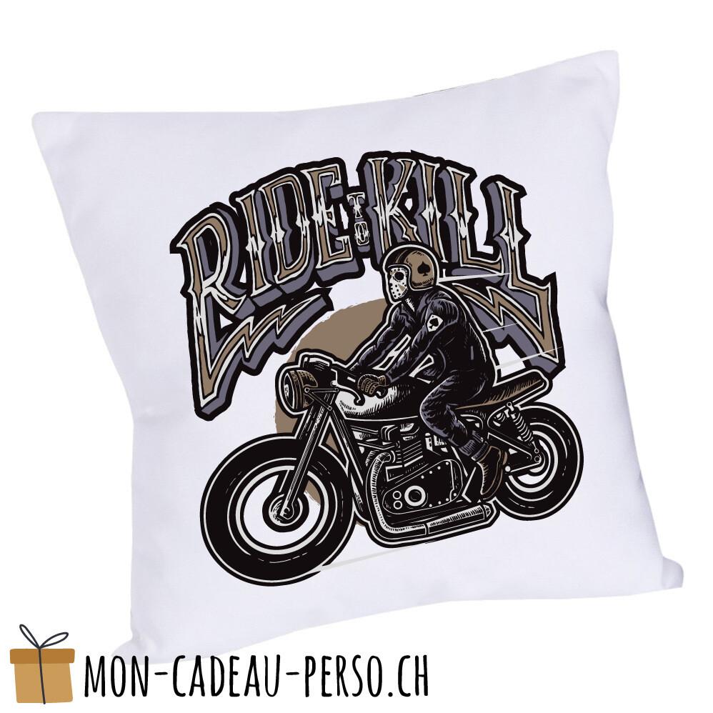 Coussin pré-imprimé - 40x40 - Housse couleur blanche - Ride To Kill