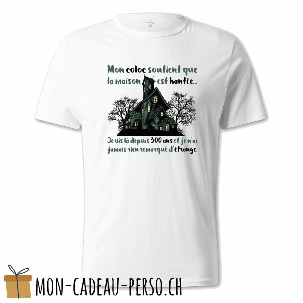 """T-shirt humoristique -  blanc - UNISEXE - """"mon coloc soutient que la maison est hantée..."""""""