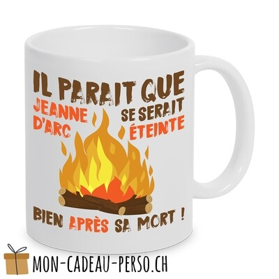 "MUG humoristique - Duraglas Blanc Brillant - "" Jeanne d'Arc"""
