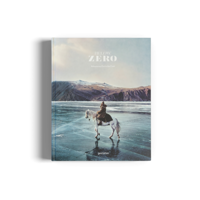 GESTALTEN BELOW ZERO - ADVENTURES OUT IN THE COLD
