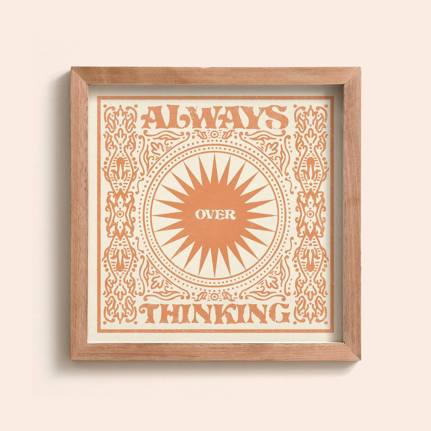 Always Over Thinking Print