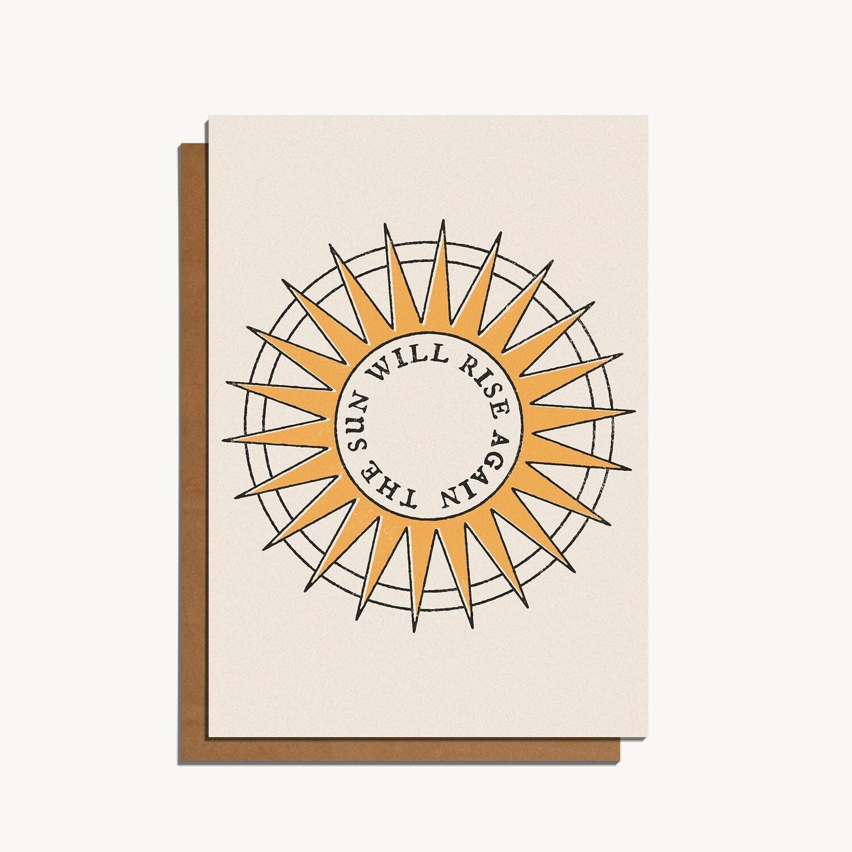 The Sun Will Rise Again Card