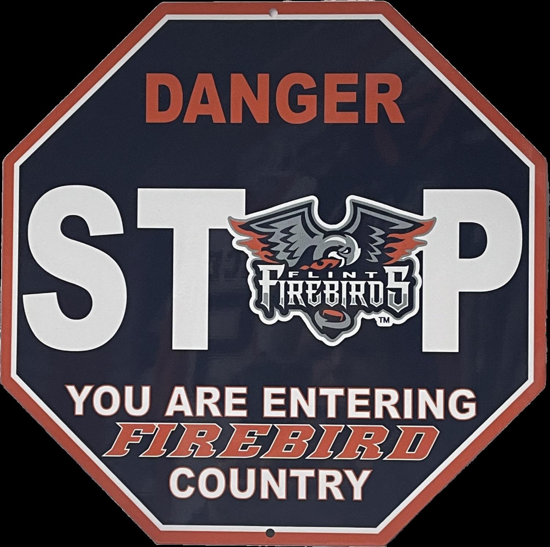 Firebirds Stop Sign
