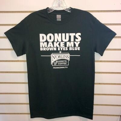 Donuts Make My Brown Eyes Blue T-Shirt