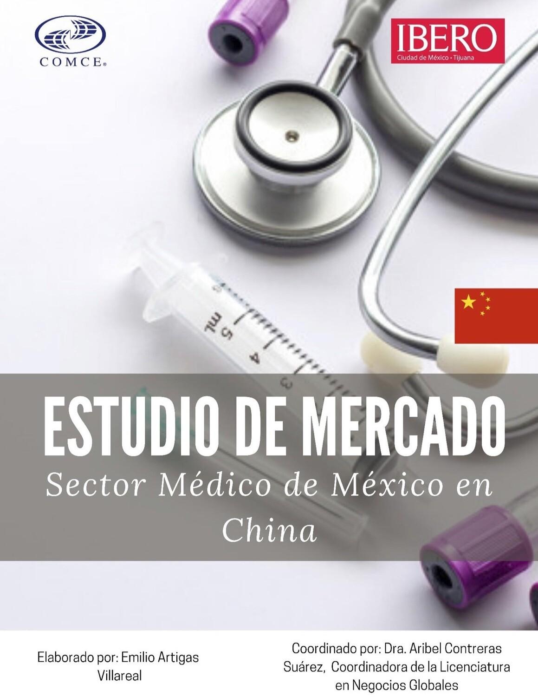 ESTUDIO DE MERCADO SECTOR MEDICO MEXICO EN CHINA