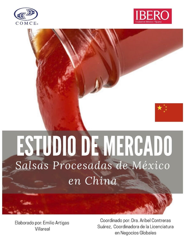 OPORTUNIDADES PARA SALSAS PROCESADAS MEXICANAS A CHINA.