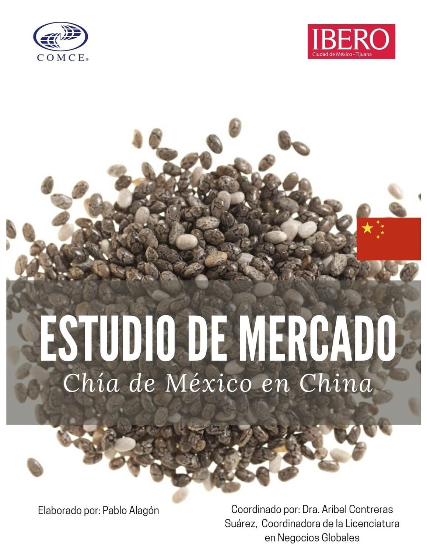 OPORTUNIDAD DE EXPORTACION DE CHIA MEXICANA  A  CHINA