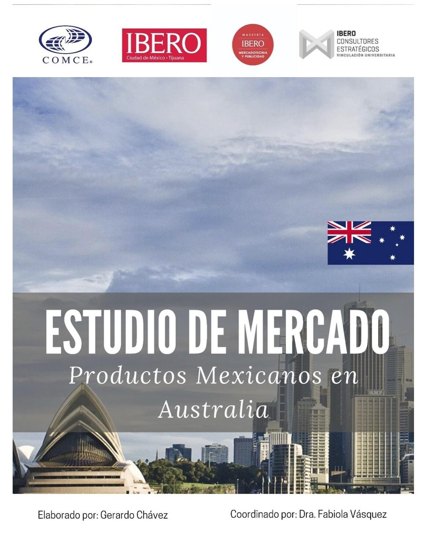 ESTUDIO DE MERCADO.- OPORTUNIDAD DE PRODUCTOS MEXICANOS EN AUSTRALIA.