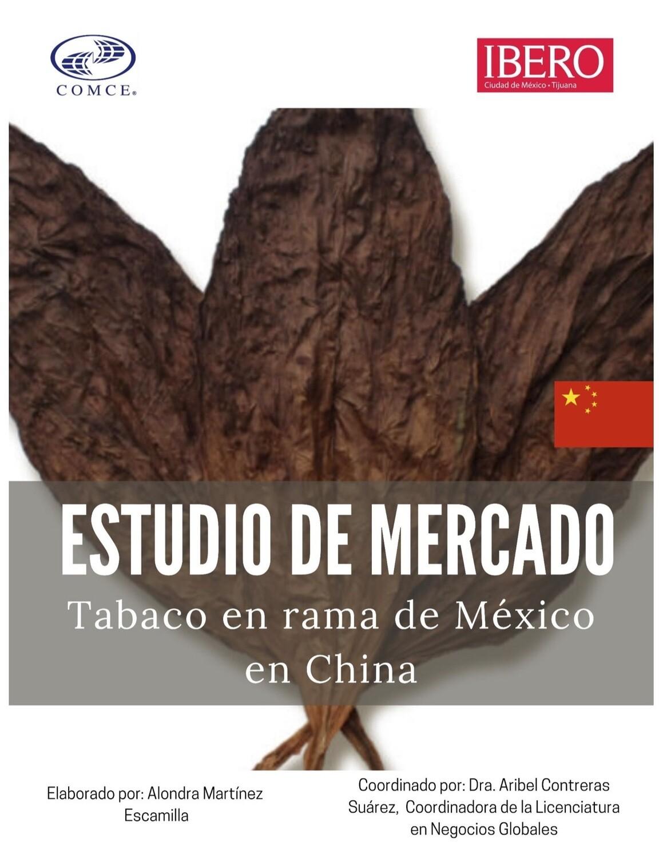 ESTUDIO DE MERCADO .- OPORTUNIDAD DE TABACO EN RAMA MEXICANO EN CHINA.